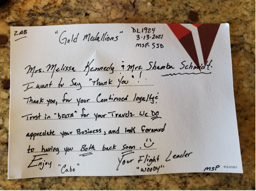 Example of Free Tactic for Loyalty – This was a hand-written note from a Delta flight attendant to an Epsilon employee last week when she flew to Cabo.